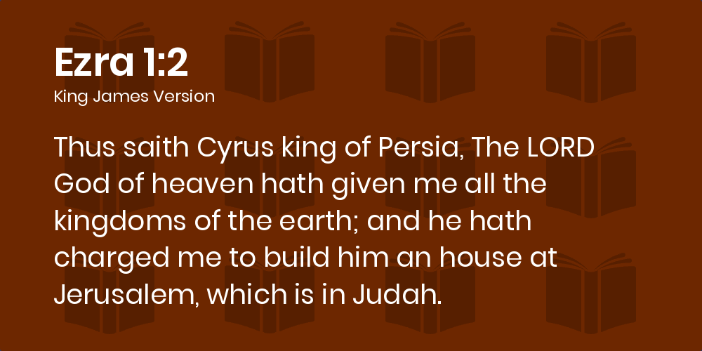 Ezra 1:1-11 KJV - Now in the first year of Cyrus king of Persia, that the  word of the LORD by the mouth of Jeremiah might be fulfilled, the LORD  stirred up